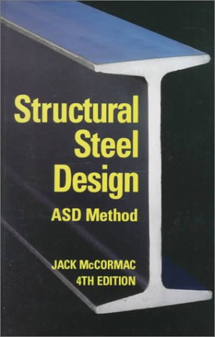 Structural Steel Design ASD Method (4th Edition)