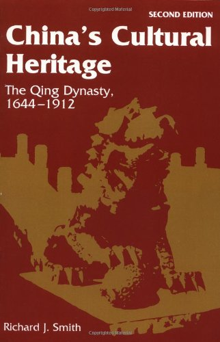 China's Cultural Heritage: The Qing Dynasty, 1644-1912