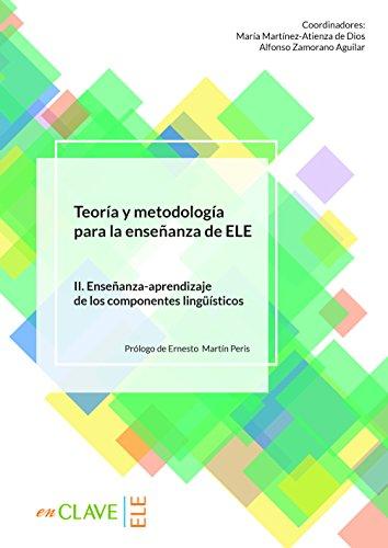 Teoría y metodología para la enseñanza de ELE - vol. 2