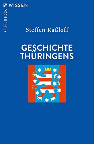 Geschichte Thüringens (Beck'sche Reihe)