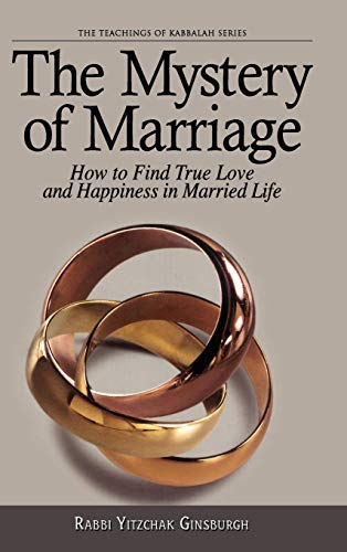 The Mystery of Marriage (Teachings of Kabbalah)