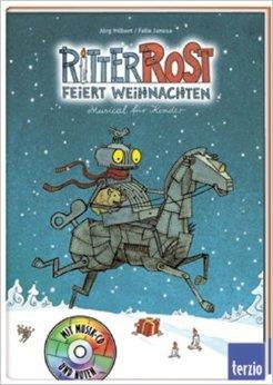 Ritter Rost feiert Weihnachten: Band 7 von Jörg Hilbert ( September 2003 )