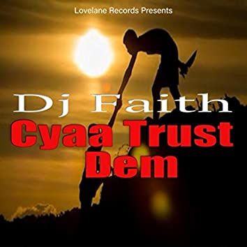 Cyaa Trust Dem