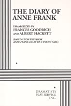 The Diary of Anne Frank. (Acting Edition for Theater Productions)