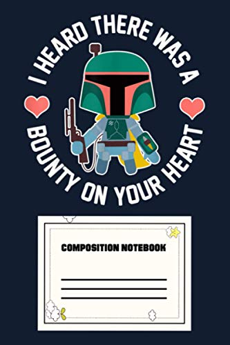 Star Wars Boba Fett Bounty Heart Valentine's Graphic XP Notebook: 120 Wide Lined Pages - 6