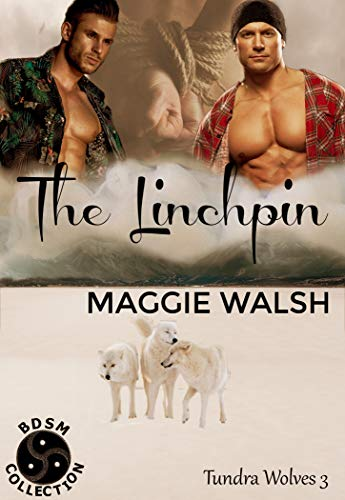 The Linchpin (Tundra Wolves Book 3)