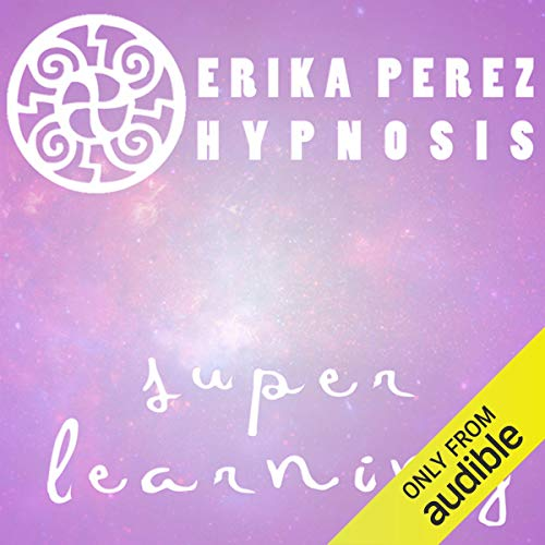 Aprendizaje Rapido Hipnosis [Super Speed Learning Hypnosis] audiobook cover art