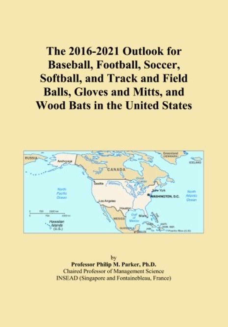 スロー芝生ロケーションThe 2016-2021 Outlook for Baseball, Football, Soccer, Softball, and Track and Field Balls, Gloves and Mitts, and Wood Bats in the United States