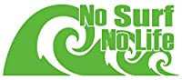 カッティングステッカー No Surf No Life (サーフィン)・92 約80mmX約195mm ライム 黄緑