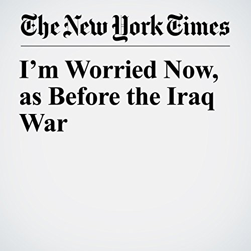I'm Worried Now, as Before the Iraq War copertina