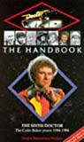 The Sixth Doctor (Doctor Who the Handbook)