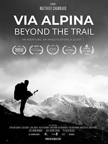 Via Alpina - Beyond the Trail [OV]
