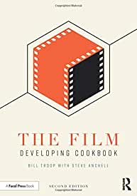 The Film Developing Cookbook, 2nd Edition from Focal Press and Routledge