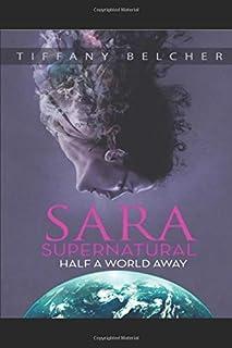 Sara Supernatural: Half a World Away