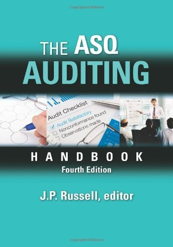 The ASQ Auditing Handbook, Fourth Edition 4th edition by J.P. Russell, editor (2013) Hardcover