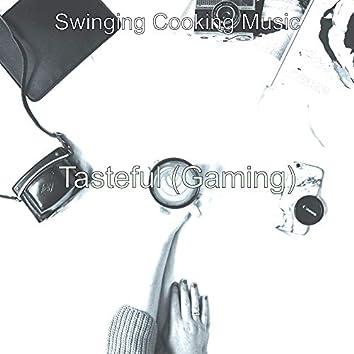 Tasteful (Gaming)