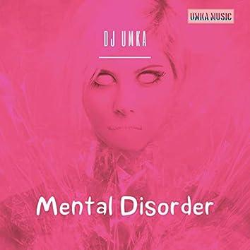 Mental Disorder (Extended Version)