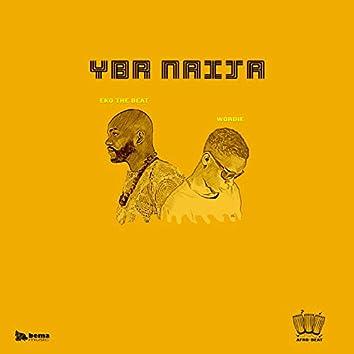 YBR Naija (feat. Matteo Wordie)