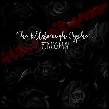 The Killsborough Cypher: Enigma