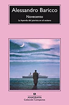 Novecento (COMPACTOS nº 191) (Spanish Edition) di [Alessandro Baricco, Xavier González Rovira]