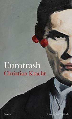 Eurotrash: Roman