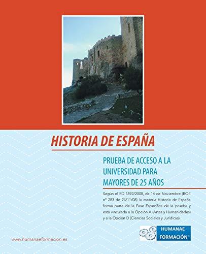 Historia de Espana: Prueba de Acceso a la Universidad Para Mayores de 25 Anos