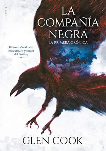 La compañía negra. La primera crónica: Libro I (Infinita Plus)