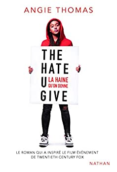 The Hate U Give - THUG (GRAND FORMAT DIVERS) par [Angie Thomas, Nathalie Bru]