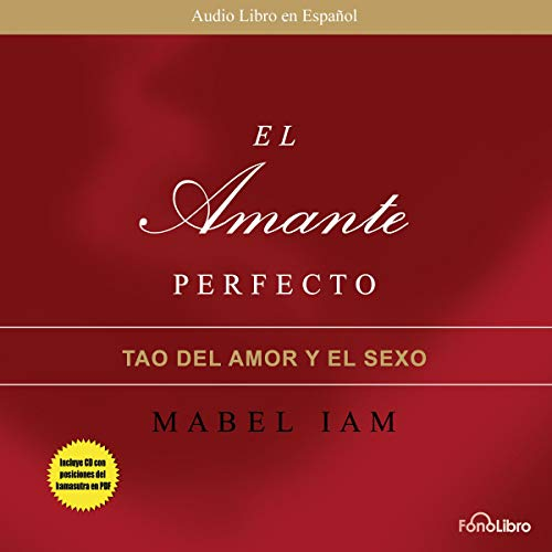 El Amante Perfecto: El Tao del Amor y el Sexo [The Perfect Lover: The Tao of Love and Sex] audiobook cover art