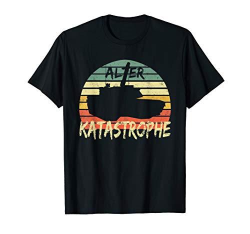 Katastophe Alter Katastophe Lustiger Spruch Vintage Retro T-Shirt