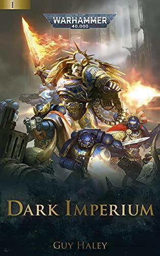 Dark Imperium (Dark Imperium: Warhammer 40,000 Book 1) (English Edition)