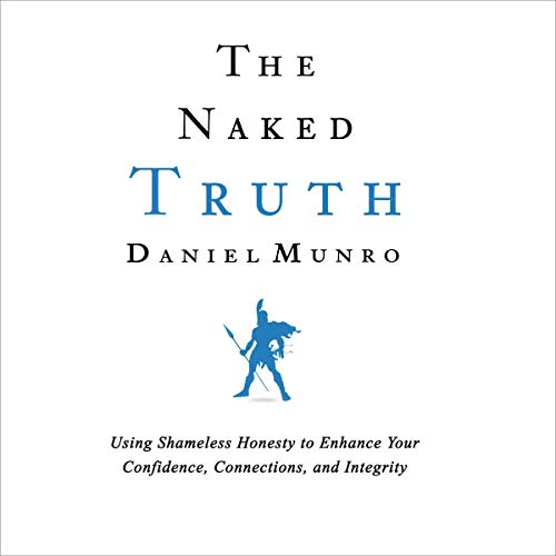 The Naked Truth Audiobook By Daniel Munro cover art