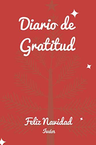 Diario de Gratitud Feliz Navidad Marc: Diario de Gratitud para Reflexionar en...