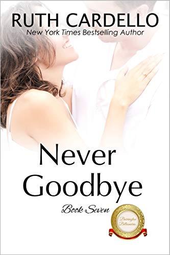Never Goodbye (The Barrington Billionaires Book 7)