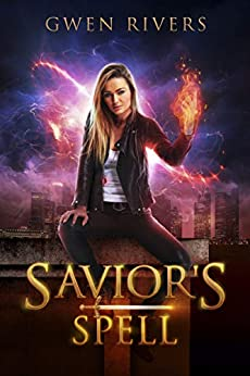 Savior's Spell: A fae and fur urban fantasy (Spellcaster Series Book 1) by [Gwen Rivers]