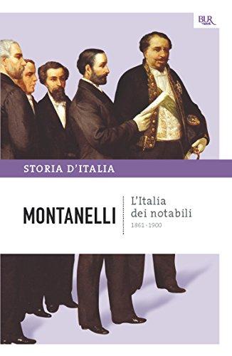 L'Italia dei notabili - 1861-1900: La storia d'Italia #9