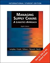 Managing Supply Chains: A Logistics Approach, International Edition by C. Langley (2008-05-23)