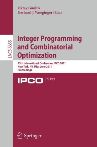 Integer Programming and Combinatorial Optimization: 15th International Conference, IPCO 2011, New Yo