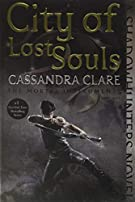 City of Lost Souls (5) (The Mortal Instruments)