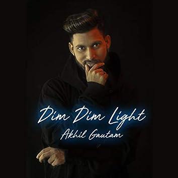 Dim Dim Light Love Song