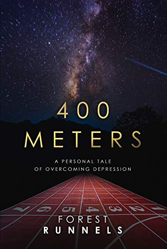 400 Meters: A Personal Tale of Overcoming Depression (English Edition)