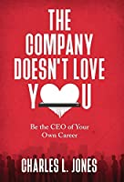 The Company Doesn't Love You