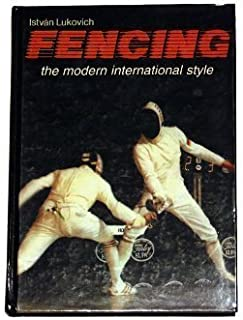 Fencing: The Modern International Style