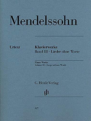 Mendelssohn: Songs without Words Volume III