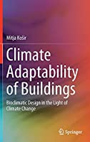 Climate Adaptability of Buildings: Bioclimatic Design in the Light of Climate Change