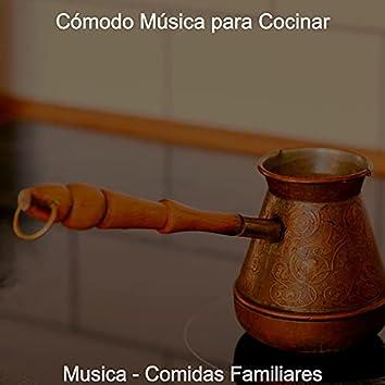Musica - Comidas Familiares