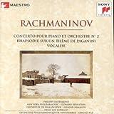 Concerto Pour Piano Et Orchestre N 2;Rhapsodie Sur Un Thème De Paganini;Vocalise