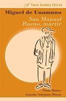 Unamuno: San Manuel Bueno, Martir