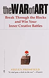 The War Of Art Break Through Blocks And Win Your Inner Creative Battles
