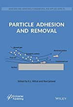 Particle Adhesion and Removal (Adhesion and Adhesives: Fundamental and Applied Aspects)